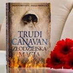 Trudi Canavan corner # 4: Złodziejska magia