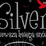Silver. Pierwsza księga snów