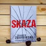[Przedpremierowo] Skaza – Zbigniew Zborowski