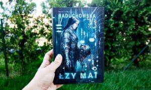 Łzy Mai Martyna Raduchowska