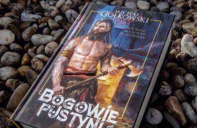 Bogowie pustyni Michał Gołkowski
