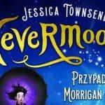 Nevermoor. Przypadki Morrigan Crow Townsend Jessica