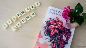 Pierwsze słowo Marta Kisiel