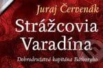Strážcovia Varadína Juraj Červenák