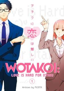 Wotakoi: Love is Hard for Otaku vol 1