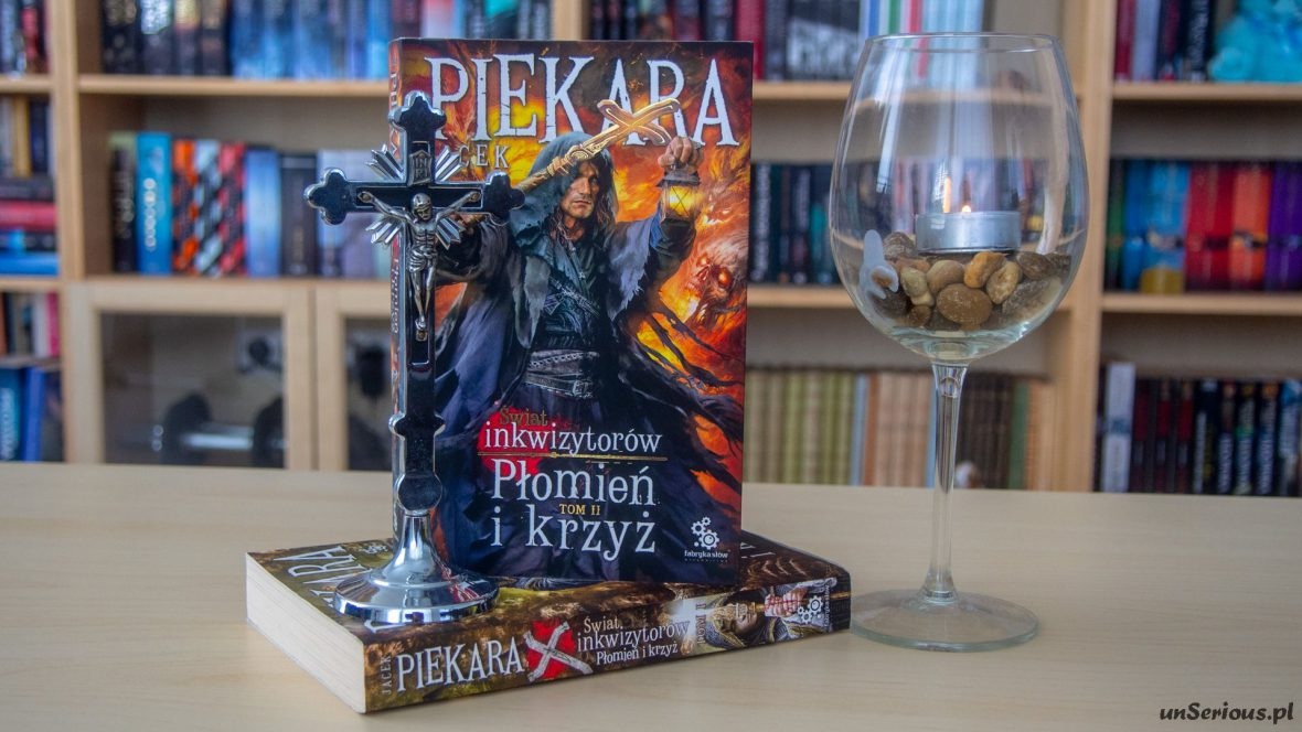 Płomień i krzyż tom II Jacek Piekara