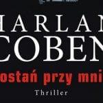 Zostań przy mnie Harlan Coben