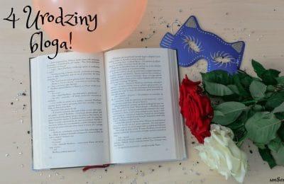 IV urodziny bloga