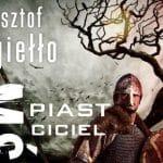 Piast mściciel Paweł Jagiełło