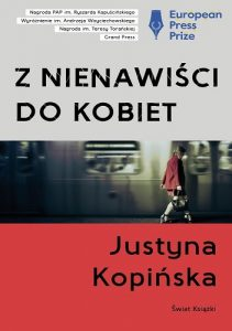 Z nienawiści do kobiet Justyna Kopińska