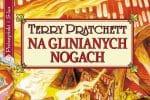 Na glinianych nogach Terry Pratchett
