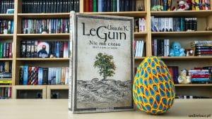 Nie ma czasu. Myśli o tym, co ważne - Ursula K. Le Guin