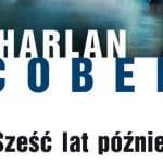 Sześć lat później Harlan Coben