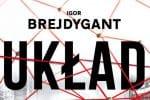 Układ Igor Brejdygant