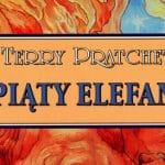 Piąty elefant Terry Pratchett