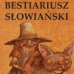 Bestiariusz słowiański część II