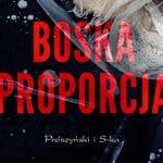 Boska proporcja Piotr Borlik