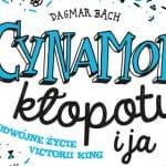Cynamon, kłopoty i ja Dagmar Bach