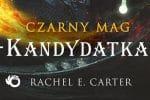 Czarny Mag. Kandydatka Rachel E. Carter