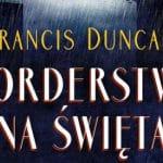 Morderstwo na święta Francis Duncan