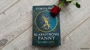 Alabastrowe panny Dorota Pasek