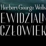 Niewidzialny człowiek Herbert George Wells