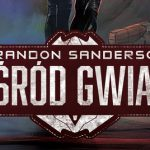 Wśród gwiazd Brandon Sanderson