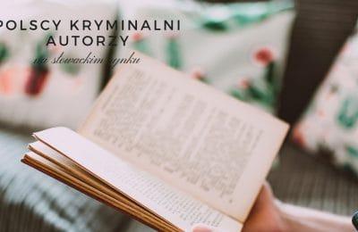 Polscy kryminalni autorzy na słowackim rynku