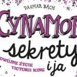 Cynamon, sekrety i ja