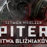 Piter. Bitwa Bliźniaków