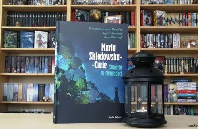Marie Curie Światło w ciemności