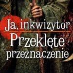 Ja, inkwizytor Przeklęte przeznaczenie