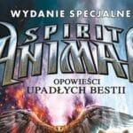 Spirit Animals Opowieści upadłych bestii